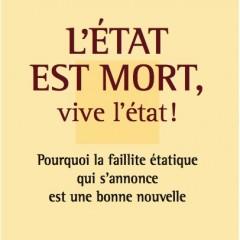 """""""L'Etat est mort, vive l'état"""" par Yves de Kerdrel"""