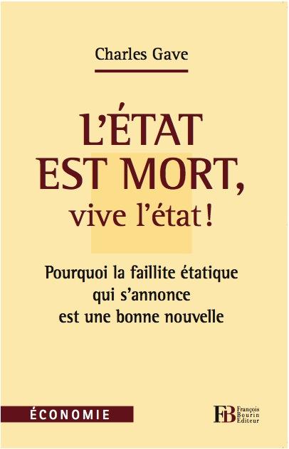 «L'Etat est mort, vive l'état» par Yves de Kerdrel