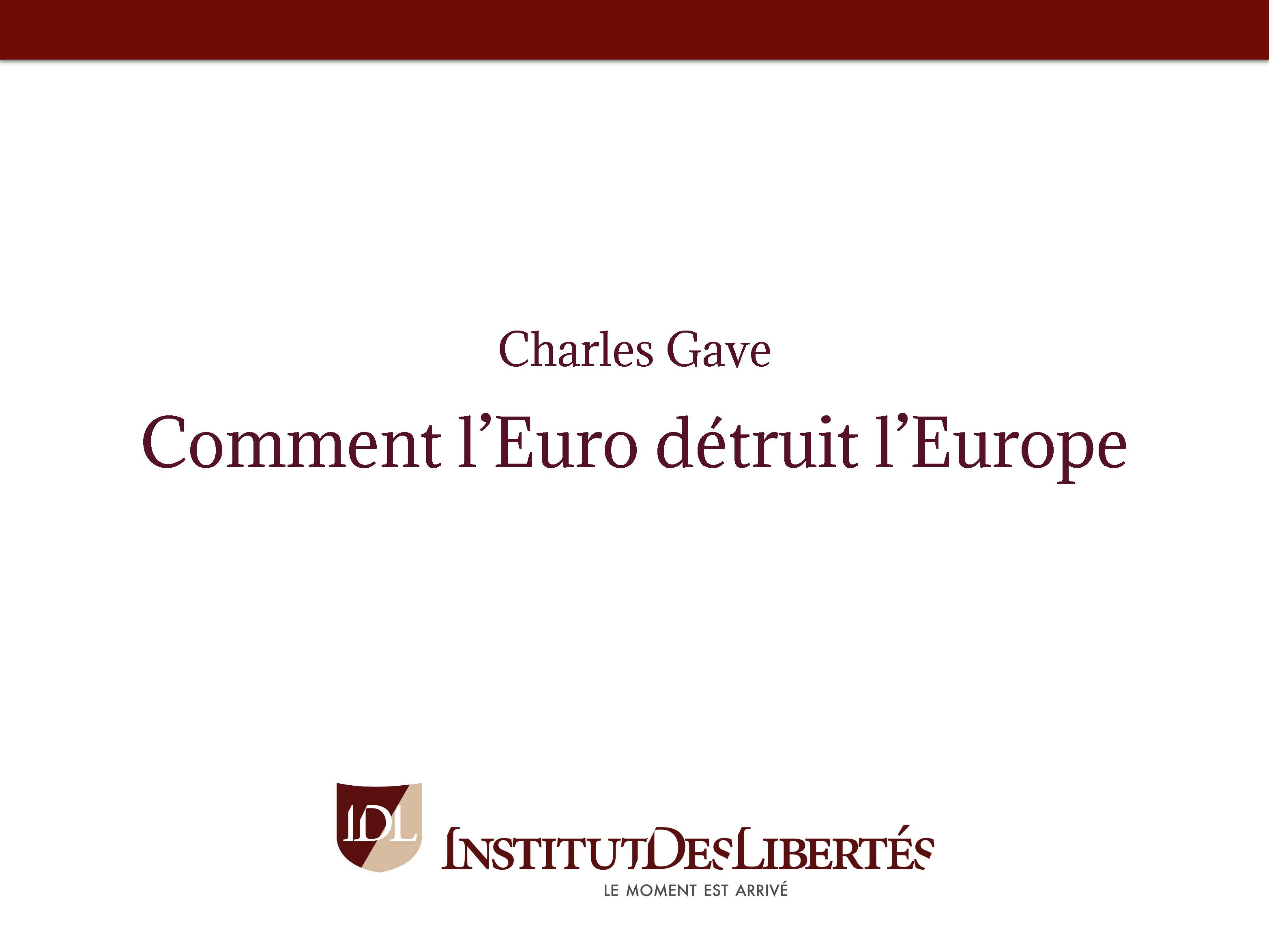 Comment l'Euro détruit L'Europe