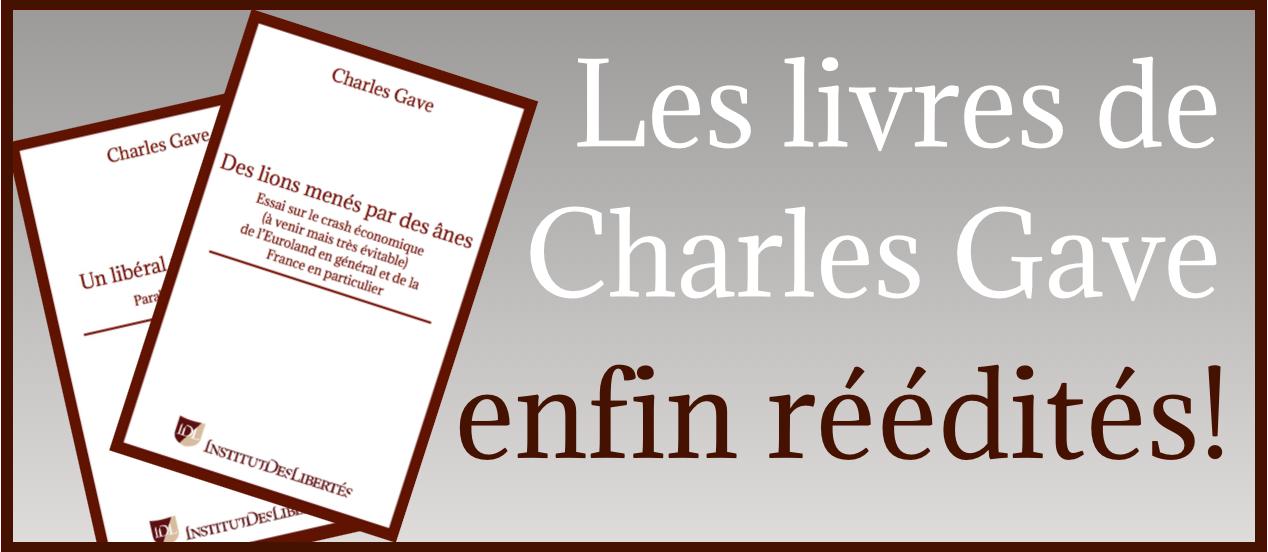 Rééditions livres Charles Gave