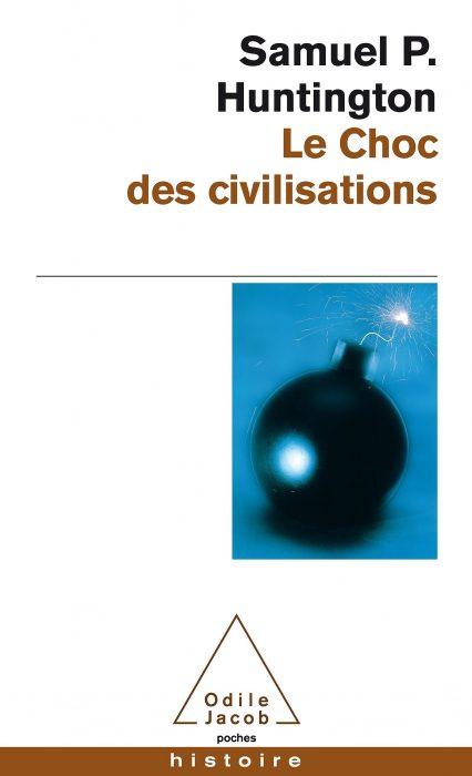Qu'est-ce que les guerres de civilisation?
