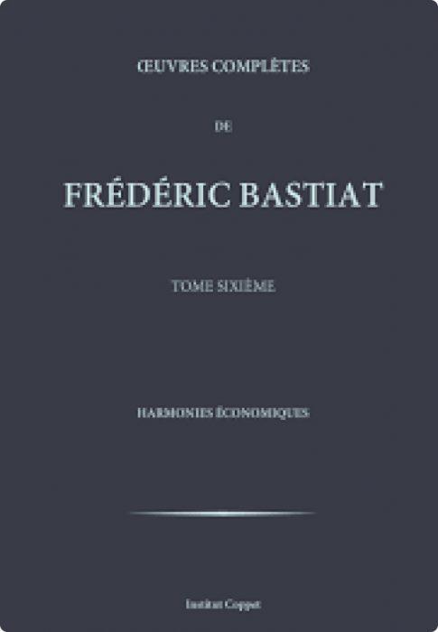 Frédéric Bastiat, Harmonies Économiques1864