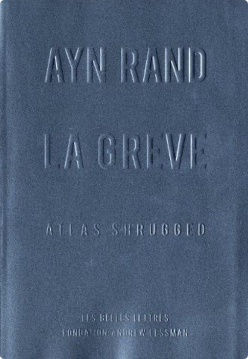 Ayn Rand, La Grève1975