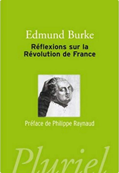 Edmund Burke, Réflexions sur la Révolution de France1790