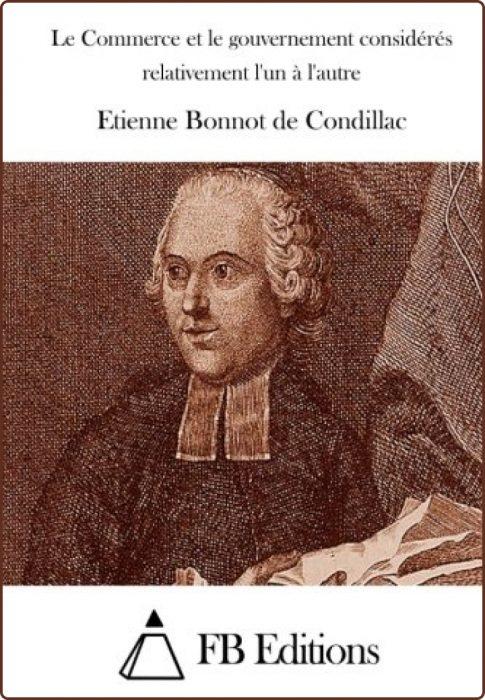 Etienne Bonnot de Condillac, Du Commerce et du Gouvernement Considérés Relativement l'un à l'autre1776
